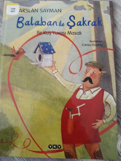Balaban ile sakrak livre jeunesse enfant livre turcophone turc arslan sayman