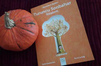 Turuncu sonbahar kitabim Le livre orange de l'automne Sophie Coucharrière