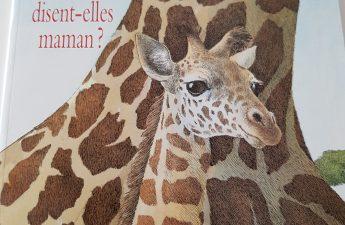 comment les girafes disent elles maman